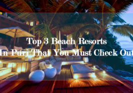 Top 3 Beach Resorts In Puri That You Must Check Out