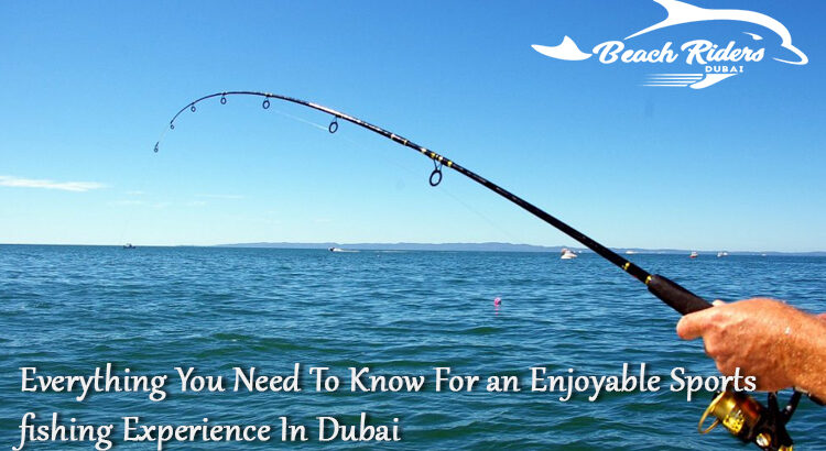 Sport Fishing in Dubai